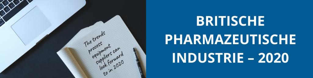 Aussichten für die britische pharmazeutische Industrie – 2020
